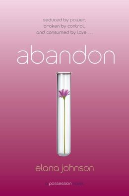 Abandon: A Possession Novel Elana Johnson