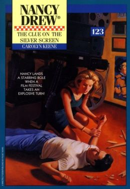 The Clue on the Silver Screen (Nancy Drew Series #123)