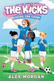 Book Cover Image. Title: Saving the Team, Author: Alex  Morgan