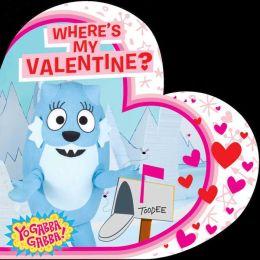 Where's My Valentine?: with audio recording