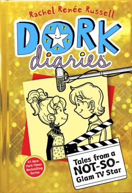 Tales from a Not-So-Glam TV Star (Dork Diaries Series #7)