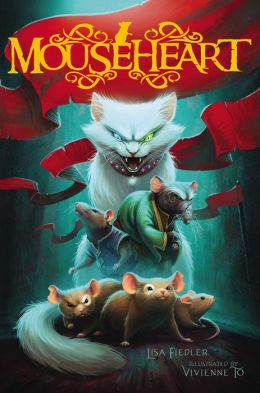 Mouseheart (Mouseheart Series #1)