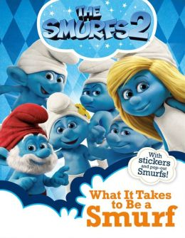What It Takes to Be a Smurf