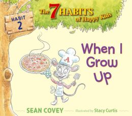 When I Grow Up: Habit 2 (with audio recording)