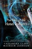 Book Cover Image. Title: The Fall of the Hotel Dumort, Author: Cassandra Clare