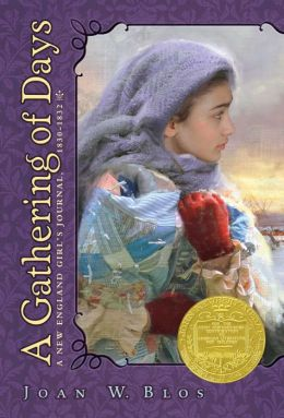 Gathering of Days: A New England Girl's Journal, 1830-1832