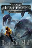 Book Cover Image. Title: Sky Raiders (Five Kingdoms Series #1), Author: Brandon Mull