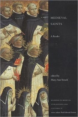 Medieval Saints: A Reader