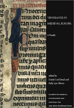 Vengeance in Medieval Europe: A Reader