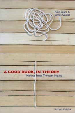 A Good Book, in Theory - 2nd Edition: Making Sense Through Inquire
