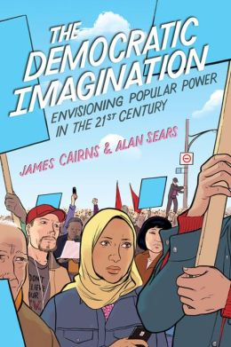 The Democratic Imagination: Envisioning Popular Power in the 21st Century
