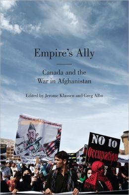 Empire's Ally: Canada and the War in Afghanistan