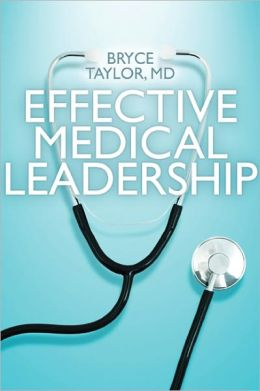 Effective Medical Leadership