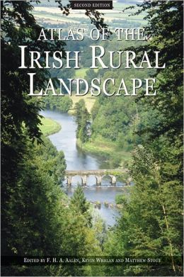 Atlas of the Irish Rural Landscape: Second Edition