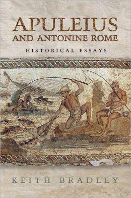 Apuleius and Antonine Rome: Historical Essays