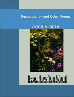 Despondency and Other Poems