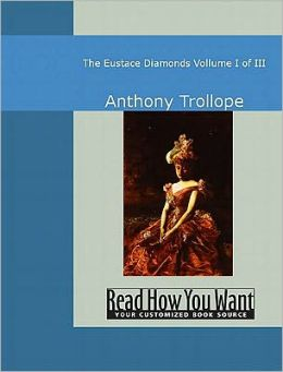 Eustace Diamonds: Volume I of III