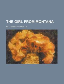 The Girl From Montana