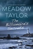 Book Cover Image. Title: The Billionaire's Secrets, Author: Meadow Taylor