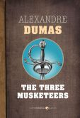 Book Cover Image. Title: The Three Musketeers, Author: Alexandre Dumas