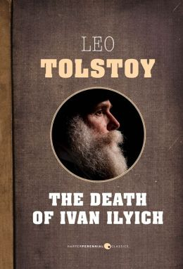 an analysis of life and death in leo tolstoys the death of ivan ilych Of ivan ilych analysis of the death of ivan death of ivan ilych by tolstoy ilych by tolstoy on leo tolstoy's novel the death of ivan ilych.