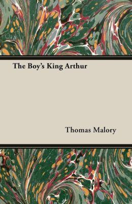 The Boy's King Arthur