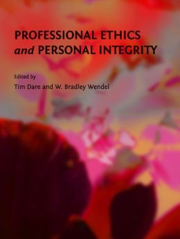 Professional Ethics and Personal Integrity