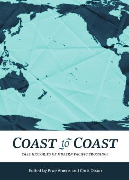 Coast to Coast: Case Histories of Modern Pacific Crossings