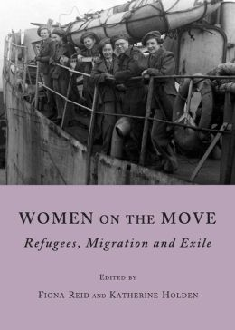 Women on the Move: Refugees, Migration and Exile