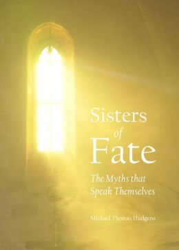 Sisters of Fate: The Myths that Speak Themselves