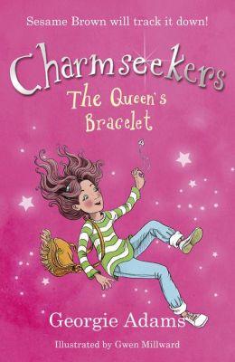 The Queen's Bracelet: Charmseekers: 1