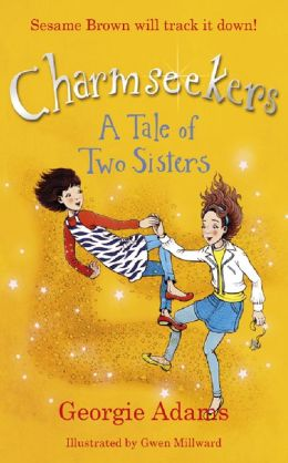 A Tale of Two Sisters: Charmseekers: 4