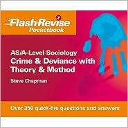 Crime & Deviance with Theory & Method