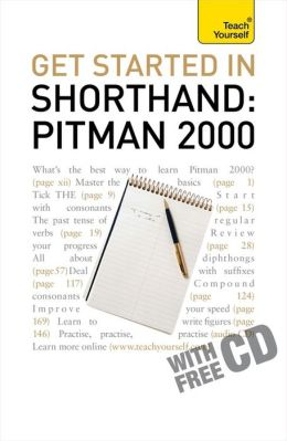 Get Started in Shorthand: Pitman 2000