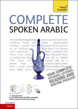 Complete Spoken Arabic of the Gulf. Jack Smart and Frances Altorfer