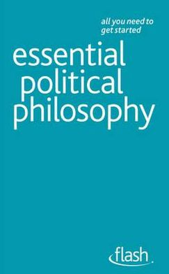 Essential Political Philosophy