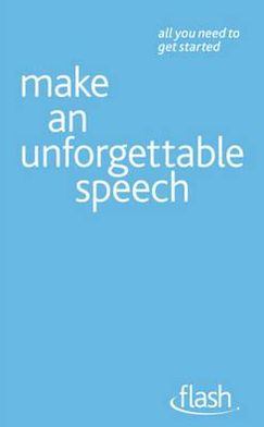 Make an Unforgettable Speech