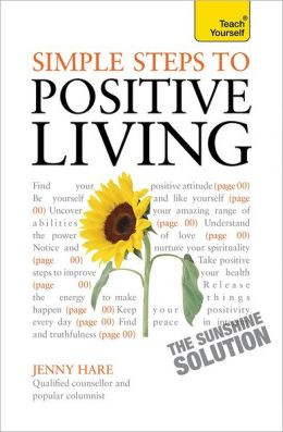 Simple Steps to Positive Living
