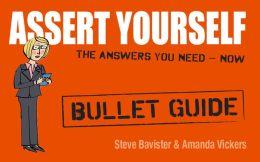Assert Yourself: Bullet Guides