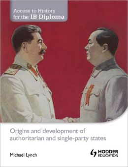 Origin & Development of Authoritarian & Single-Party States