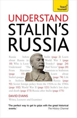 Understand Stalin's Russia A Teach Yourself Guide