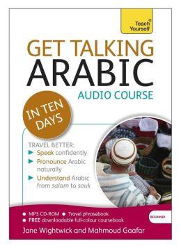Get Talking Arabic in Ten Days A Teach Yourself Audio Course
