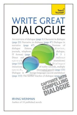 How to Write Dialogue in Fiction A Teach Yourself Guide