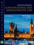 Book Cover Image. Title: Unlocking Constitutional and Administrative Law, Author: Mark Ryan