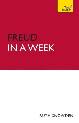 Introduction to Freud In a Week: A Teach Yourself Guide