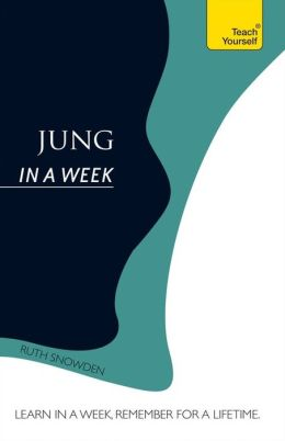 Introduction to Jung In a Week: A Teach Yourself Guide