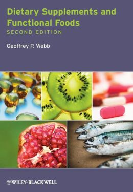 Dietary Supplements and Functional Foods