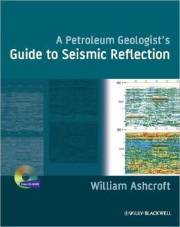 A Petroleum Geologist's Guide to Seismic Reflection