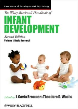 The Wiley-Blackwell Handbook of Infant Development, Basic Research