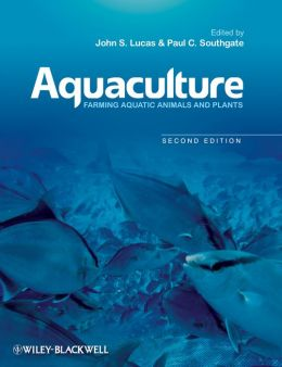 Aquaculture: Farming Aquatic Animals and Plants